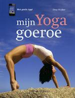 Mijn Yoga goeroe - Dory Walker (ISBN 9789048305162)