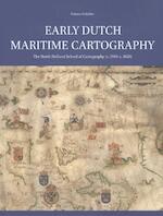 Early Dutch Maritime Cartography - Günter Schilder (ISBN 9789004338029)