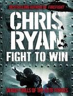 Fight to Win - Chris Ryan (ISBN 9781846056666)