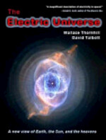 The Electric Universe - Wallace Thornhill, David Talbott (ISBN 9780977285136)