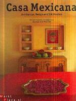 Casa Mexicana - Tim Street-porter, Marie-Pierre Colle, Lotje Deelman, Elke Doelman (ISBN 9789057640186)
