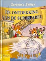 De ontdekking van de superparel - Geronimo Stilton (ISBN 9789054616900)