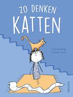Zo denken katten - Lisa SWERLING, Ralph LAZAR (ISBN 9789044751604)