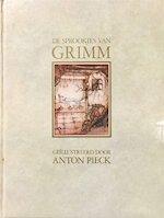 De sprookjes van Grimm - Jacob Grimm, Wilhelm Grimm, Anton Pieck (ISBN 9789026909696)