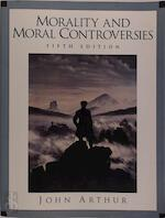 Morality and Moral Controversies - John Arthur (ISBN 9780139141287)