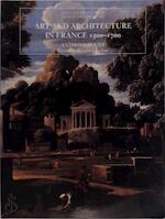 Art & Architecture in France 1500-1700 (Paper) - Anthony Blunt (ISBN 9780300077483)