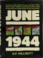 June 1944 - H. P. Willmott (ISBN 9780713714463)