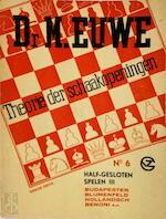 Theorie der schaakopeningen no. 6. Half gesloten spelen III