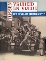 Tussen vrijheid en vrede - Jan van Oudheusden, Henk Termeer (ISBN 9789066304840)