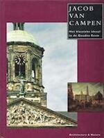 Jacob van Campen - Jacobine Huisken, Koen Ottenheym, Gary Schwartz (ISBN 9789071570520)