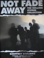 Not fade away - The Rolling Stones collection