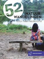 52 natuurwandelingen door heel Nederland - Marjolein den Hartog, Tal Maes, Ellie Brik (ISBN 9789057674952)
