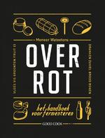 Over rot - Meneer Wateetons, Valentijn Dirks, Jessica Lek (ISBN 9789461431226)
