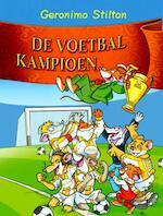 De voetbalkampioen - Geronimo Stilton (ISBN 9789085920199)