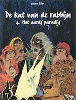 Kat van de rabbijn / 4 Het aards paradijs