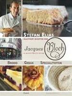 Stefan Elias selecteert recepten van Jacques Bloch - Unknown (ISBN 9789081794305)