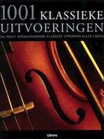 1001 klassieke uitvoeringen - Matthew Rye, Kees van den Heuvel (ISBN 9789057648908)