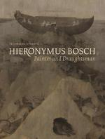 Hieronymus Bosch. Technical Studies - Luuk Hoogstede, Ron Spronk, Robert G. Erdmann, Rik Klein Gotink (ISBN 9789462301153)