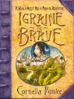 Igraine the Brave - Cornelia Funke (ISBN 9781905294459)