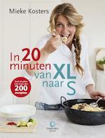 In 20 minuten van XL naar S - Mieke Kosters (ISBN 9789048835591)