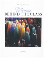Murano - Behind the Glass - Henry Thoreau, Sivio Fuso [Editor] (ISBN 9788862080576)