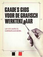 Gaade's gids voor de grafisch werktekenaar - J. Demony, S.E. Meyer (ISBN 9789060173404)