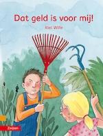 Dat geld is voor mij! - Riet Wille (ISBN 9789048732272)