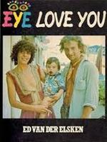 Eye Love You - Ed van der Elsken (ISBN 9789026949777)