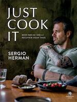 Just Cook It - Sergio Herman (ISBN 9789048840700)