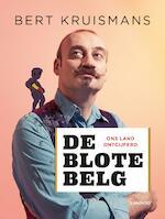 De blote Belg (e-boek - epub) - Bert Kruismans (ISBN 9789401447997)