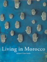 Living in Morocco - Barbara Stoeltie, René Stoeltie (ISBN 9783822813836)