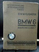 Beschreibung und Betriebsanleitung für den BMW Flugmotor BMW 6 Reihe 6 und 7 - N/a
