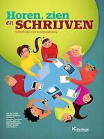 Horen? Zien en schrijven - Jan Van Coille (ISBN 9789048614400)
