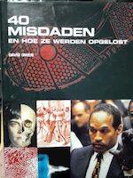 Veertig misdaden en hoe ze werden opgelost - David Owen, Emiel V.D Wal, Renske de Boer (ISBN 9789057641169)