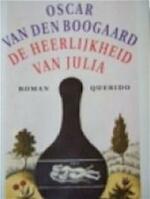 De heerlijkheid van Julia - Oscar van den Boogaard (ISBN 9789021453279)