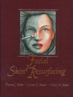 Facial Skin Resurfacing - Thomas J. Baker, Tracy M. Baker, James M. Stuzin (ISBN 9780942219777)