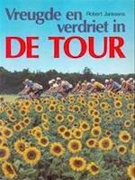 Vreugde en verdriet in de Tour - Robert Janssens (ISBN 9789033300851)