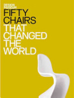 Fifty Chairs That Changed the World - Design Museum (ISBN 9781840915402)