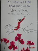De man met de dansende ogen - Sophie Dahl, Annie Morris (ISBN 9789044504002)