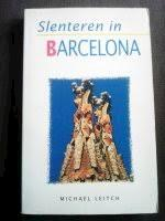 Slenteren in barcelona