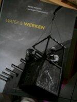 Water en werken - Kees van Kooten