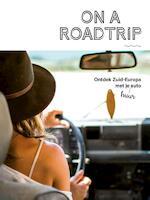 On a Roadtrip - Alexandra Gossink, Luc Hoornaert (ISBN 9789057678691)