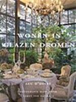 Wonen in glazen dromen - L. D'hulst, I. Pauwels (ISBN 9789080340732)
