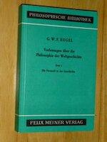 Vorlesungen über die Philosophie der Weltgeschichte - G.W.F. Hegel