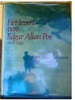 Het leven van Edgar Allan Poe, (1809-1849)