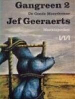 Gangreen / 2 de goede moordenaar - Jef Geeraerts (ISBN 9789022303481)