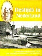 Destijds in Nederland - W. Zaal (ISBN 9789010013330)