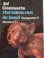 Gangreen / 3 Het teken van de hond - Jef Geeraerts (ISBN 9789022304785)