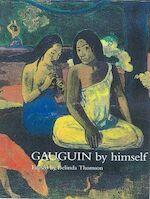 Gauguin by himself - Belinda Thomson (ISBN 9780316728072)