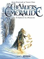 Les Chevaliers d'Emeraude Tome 2 - Anne Robillard, Tiburce Oger (ISBN 9782203047266)